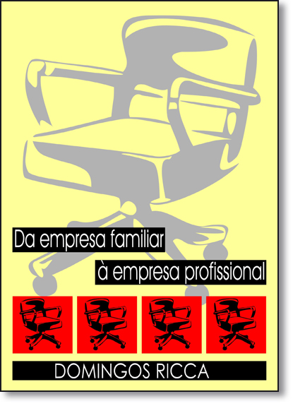 Da Empresa Familiar À Empresa Profissional, livro de Domingos Ricca