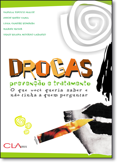 Drogas: Prevenção e Tratamento, livro de Daniela Pinotti Maluf
