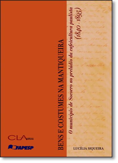 Bens e Costumes na Mantiqueira, livro de Lucilia Siqueira