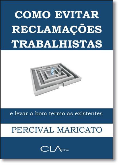 Como Evitar Reclamações Trabalhistas, livro de Percival Maricato