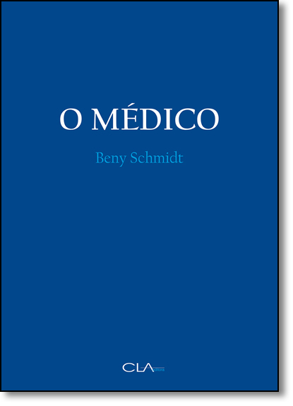 Médico, O, livro de Beny Schmidt