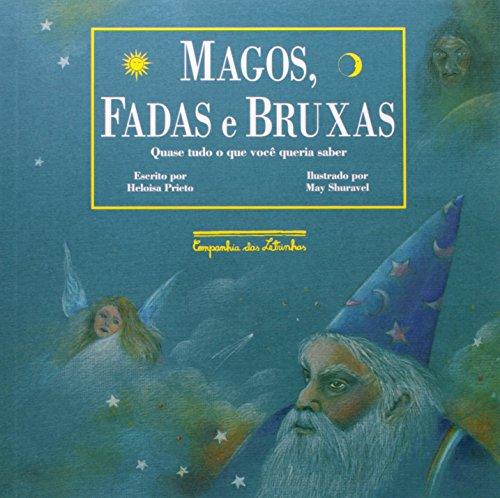MAGOS, FADAS E BRUXAS, livro de Heloisa Prieto