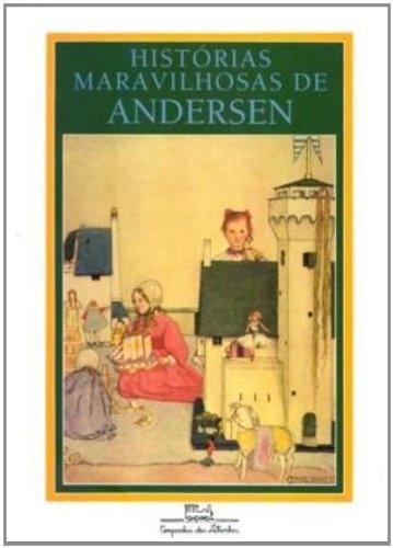 HISTÓRIAS MARAVILHOSAS DE ANDERSEN, livro de Hans Christian Andersen