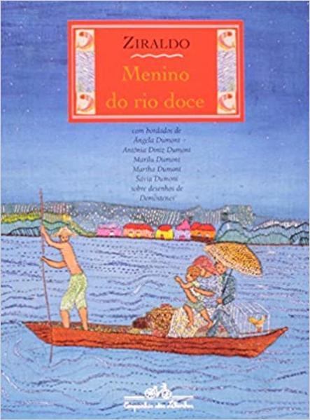 MENINO DO RIO DOCE, livro de Ziraldo