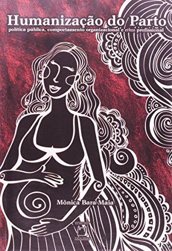 Humanização do Parto, livro de Mônica Bara Maia