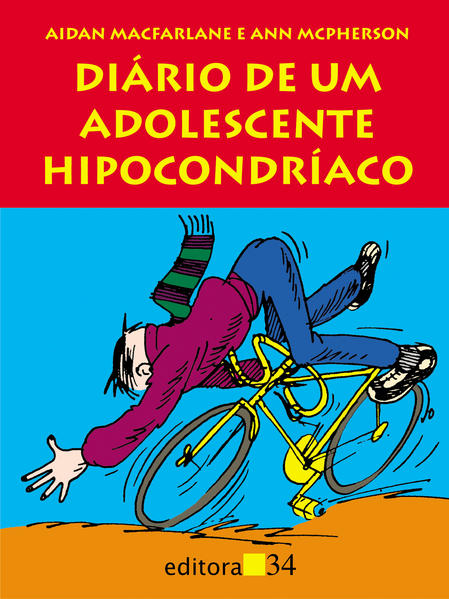 Diário de um Adolescente Hipocondríaco , livro de Aidan Macfarlane, Ann McPherson