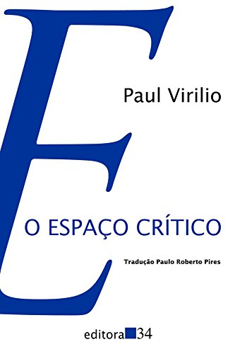 O Espaço Crítico, livro de Paul Virilio