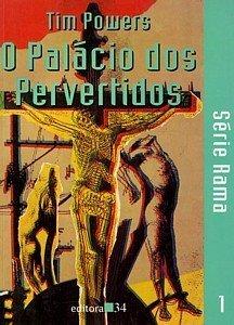 Palácio dos Pervertidos, O, livro de Tim Powers