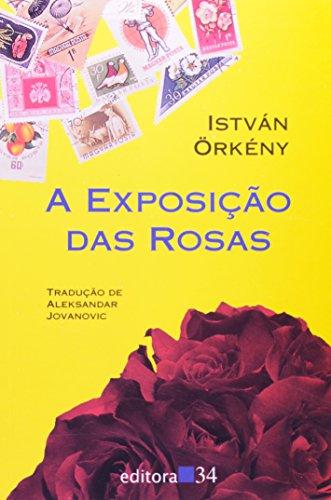 Exposição das Rosas, A, livro de István Örkény
