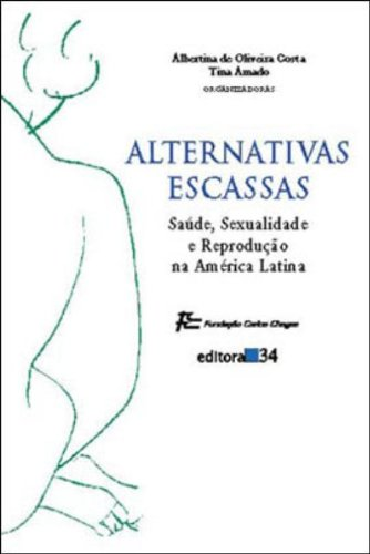 Alternativas Escassas, livro de Albertina de Oliveria Costa, Tina Amado
