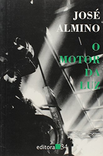 Motor da Luz, O, livro de José Almino