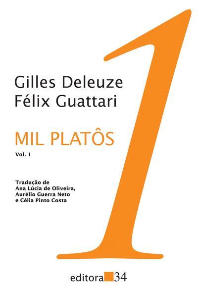 Mil Platôs - Vol. 1, livro de Gilles Deleuze, Félix Guattari