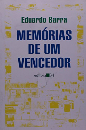 Memórias de um Vencedor, livro de Eduardo Barra