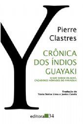 Crônica dos Índios Guayaki, livro de Pierre Clastres