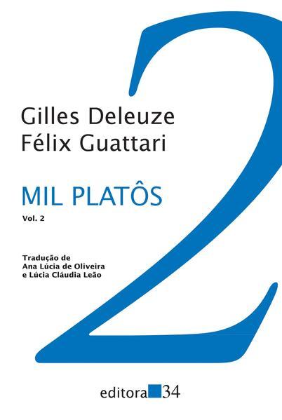 Mil Platôs - Vol. 2, livro de Gilles Deleuze, Félix Guattari