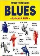 Blues: da Lama À Fama, livro de Roberto Muggiati