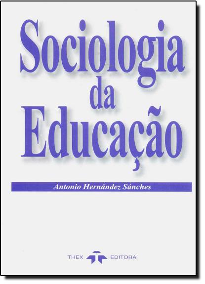 Sociologia da Educacao, livro de Durval Sanches