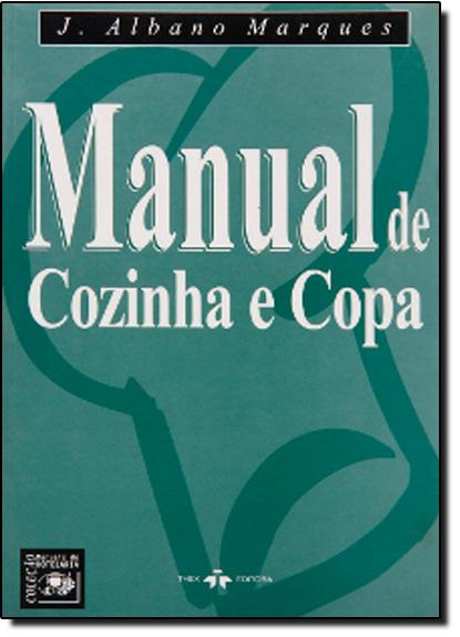 Manual de Cozinha e Copa, livro de J. Albano Marques