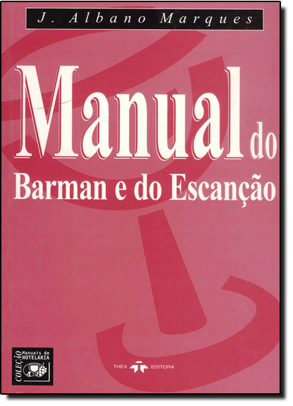 Manual Do Barman E Do Escanção, livro de J Albano Marques