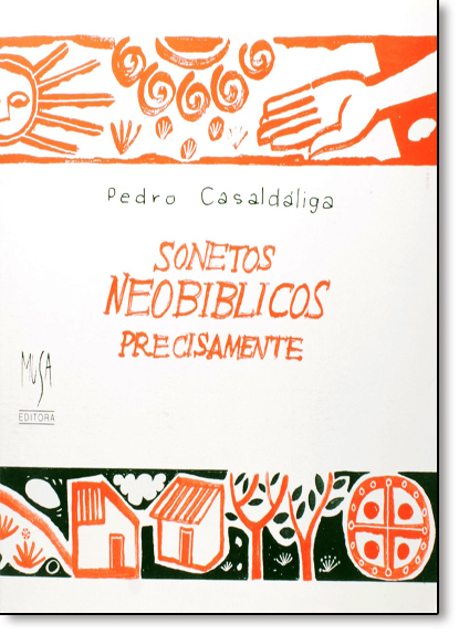 Sonetos Neobíblicos, Precisamente, livro de Pedro Casaldaliga