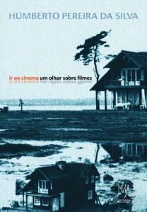 Ir ao Cinema – um olhar sobre filmes, livro de Humberto Pereira da Silva