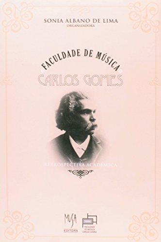 Faculdade de Música Carlos Gomes, livro de Sonia Albano de Lima (org.)