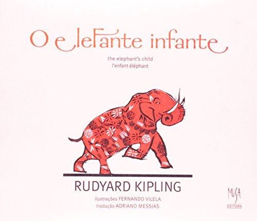 Elefante Infante, O (trilingue) , livro de Rudyard Kipling