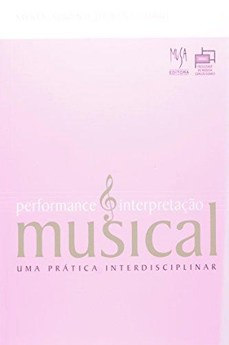 Performance e Interpretação Musical , livro de Sonia Albano de Lima (org.)