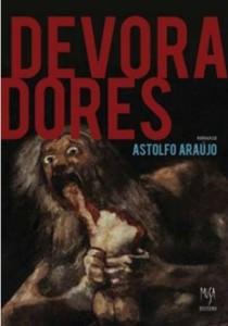 Devoradores, livro de Astolfo Araújo