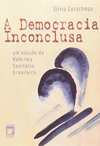 Democracia Inconclusa, livro de Silvia Gershman