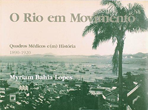 Rio em Movimento: quadros médicos, livro de Myriam Bahia Lopes