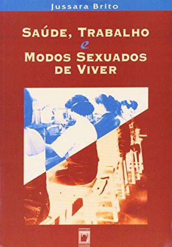 Saúde, Trabalho e Modos Sexuados de Viver, livro de Jussara Brito