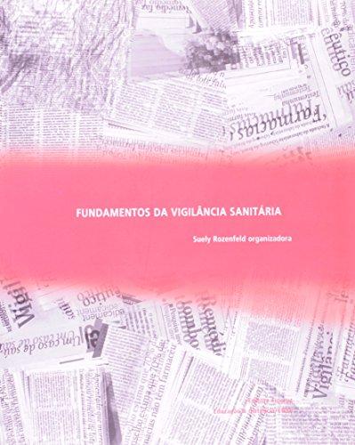 Fundamentos da Vigilância Sanitária, livro de Suely Rozenfeld (org.)
