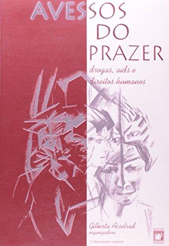 Avessos do Prazer, livro de Gilberta Acselrad (org.)