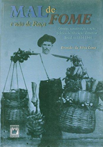 Mal de Fome e Não de Raça, livro de Eronides da Silva Lima