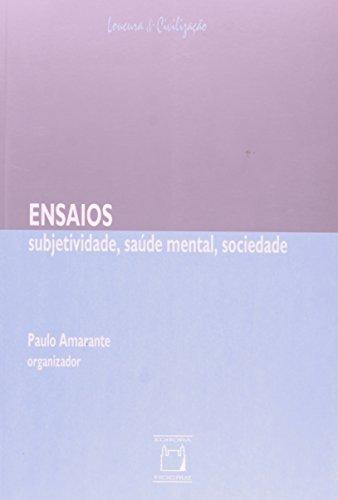 Ensaios - Subjetividade, Saude Mental E Sociedade, livro de Paulo Amarante
