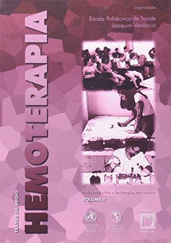 Textos de Apoio em Hemoterapia - vol. 2, livro de EPSJV (org.)