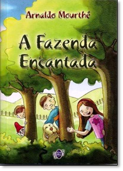 Fazenda Encantada, A, livro de Arnaldo Mourthe