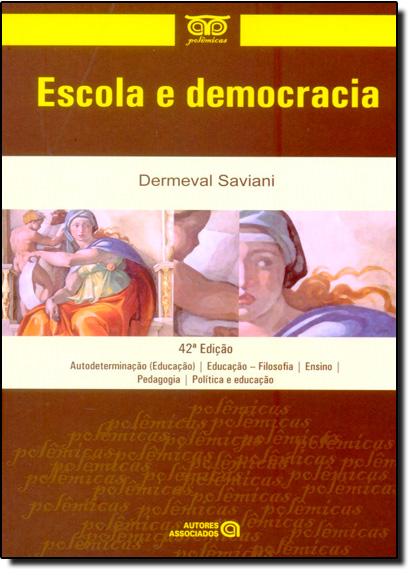 Escola e Democracia, livro de Dermeval Saviani