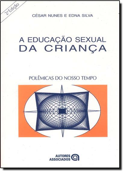Educação Sexual da Criança, A, livro de SILVA, CESAR NUNES