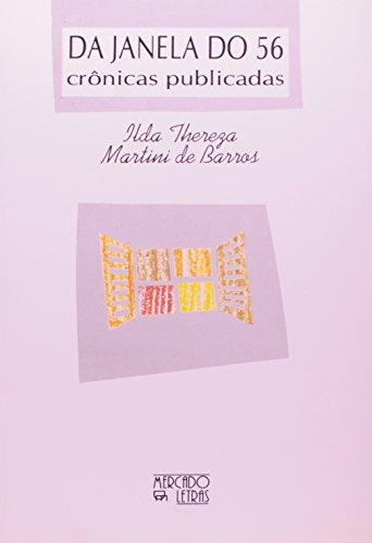 Da janela do 56 – crônicas publicadas, livro de Ilda Thereza Martini de Barros