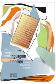 Linguagem e Ensino - Exercícios de Militância e Divulgação, livro de João Wanderley Geraldi