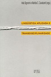 Linguística Aplicada e Transdisciplinaridade, livro de Inês Signorini, Marilda Cavalcanti