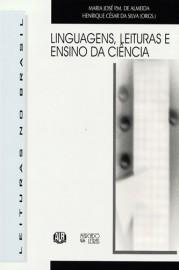 Linguagens, Leituras e Ensino da Ciência, livro de Maria José P.M. de Almeida, Henrique Cesar da Silva (Orgs.)