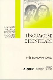 Língua(gem) e Identidade - Elementos Para Uma Discussão No Campo Aplicado , livro de Inês Signorini (Org.)
