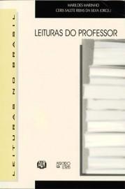Leituras do Professor, livro de Marildes Marinho, Ceris Salete Ribas da Silva (Orgs.)