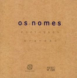 Os Nomes - Escritos sobre o outro, livro de Carlos Rodrigues Brandão