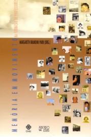 Memória em Movimento na Formação de Professores, livro de Margareth Brandini Park (Org.)