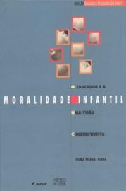 O educador e a moralidade infantil, livro de Telma Pillegi Vinha