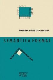 Semântica Formal - Uma breve introdução, livro de Roberta Pires de Oliveira